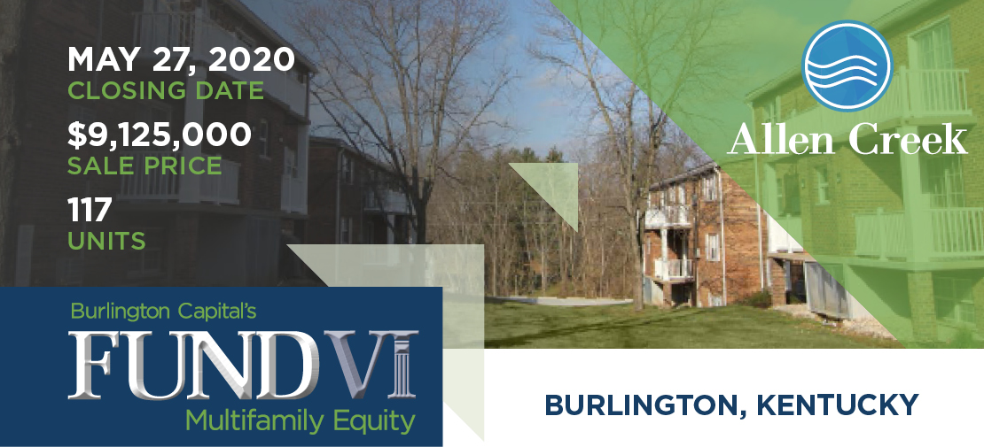 Announcing a Recent Property Acquisition to the Fund VI Portfolio in Burlington, Kentucky